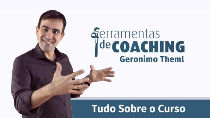 10-ferramentas-de-coaching-de-geronimo-theml